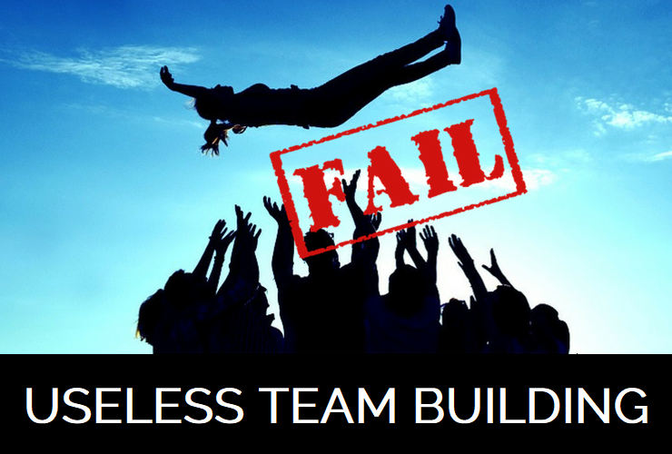 Useless teambuilding
